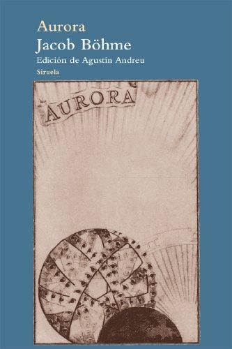 Aurora (El Árbol del Paraíso) por Jacob Böhme