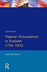Popular Disturbances in England 1700-1832 (Themes In British Social History)