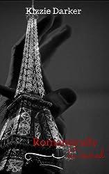 Romantically Desired: Will Love Conquer All? (The Desire Series)