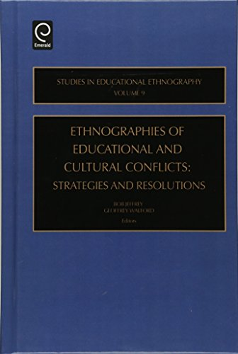 Ethnographies of Education & Cultural Conflicts: Strategies and Resolutions: 9 (Studies in Educational Ethnography)