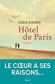 Hôtel de Paris par Adèle Solann