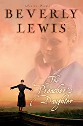 The Preacher's Daughter (Annie's People) by Beverly Lewis (2005-11-01)