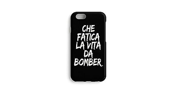che fatica la vita da bomber cover iphone 6