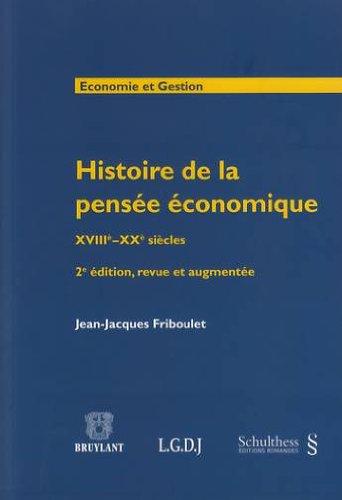 Histoire de la pensée économique : XVIIIe-XXe siècles