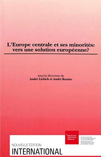 En ligne téléchargement gratuit L'Europe centrale et ses minorités: vers une solution européenne? pdf, epub