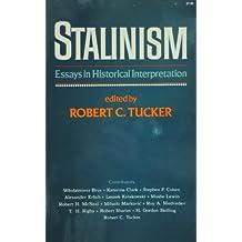 Stalinism: Essays in Historical Interpretation