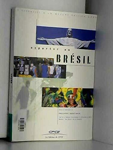 Exporter au Brésil par Collectif, Philippe Bouyoux