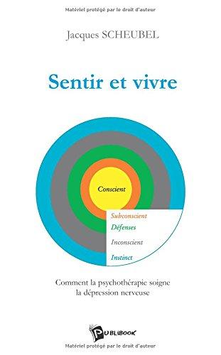 Sentir et Vivre par Jacques Scheubel