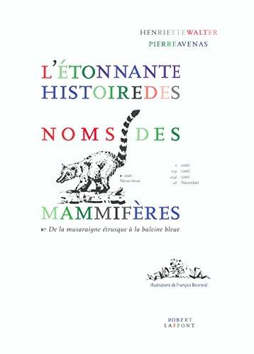 Livres gratuits en ligne L'Étonnante histoire des noms des mammifères pdf epub
