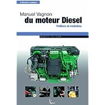 Manuel vagnon du moteur diesel : Voiliers et vedettes