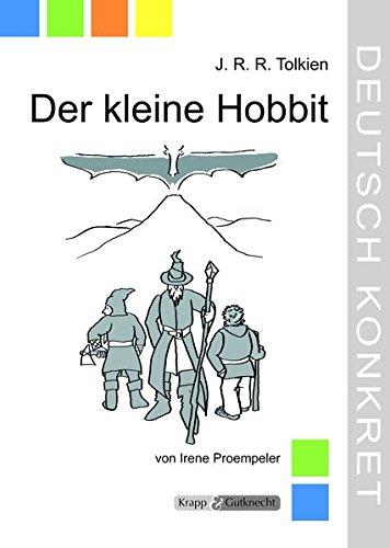 Der kleine Hobbit - J.R.R. Tolkien: Unterrichtsmaterialien, Kopiervorlagen, Interpretation, Spiele, Aufgaben, Tests, Lösungen, Lehrerheft