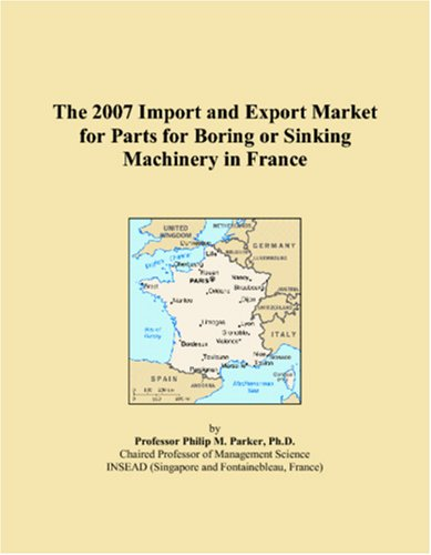 The 2007 Import and Export Market for Parts for Boring or Sinking Machinery in France
