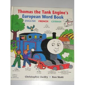 Thomas the Tank Engine's European Word Book, English-French-German