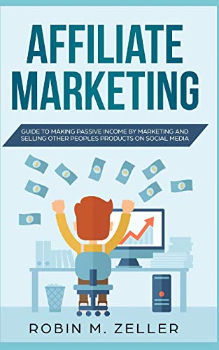 Affiliate Marketing: Guide to Ma...