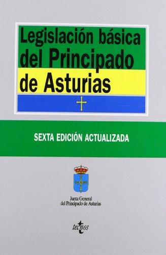 Legislación básica del principado de Asturias / Basic Legislation of principality of Asturias