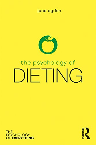 The Psychology of Dieting (The Psychology of Everything) por Jane Ogden