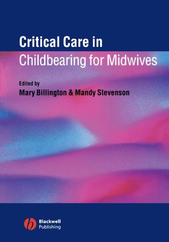 Critical Care Childbearing Midwives
