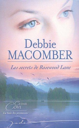 Les secrets de Rosewood Lane par Debbie Macomber