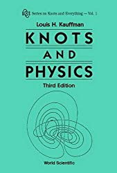 Knots And Physics (Third Edition) (Knots and Everything)