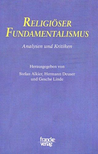 Religiöser Fundamentalismus: Analysen und Kritiken