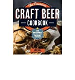 [( The American Craft Beer Cookbook: 155 Recipes from Your Favorite Brewpubs and Breweries By Holl, John ( Author ) Paperback Aug - 2013)] Paperback