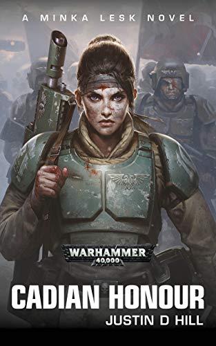 Cadian Honour (Warhammer 40,000) (English Edition) eBook: Hill ...