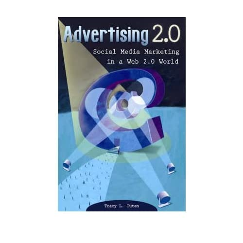 By Tracy L Tuten ( Author ) [ Advertising 2.0: Social Media Marketing in a Web 2.0 World By Sep-2008 Paperback
