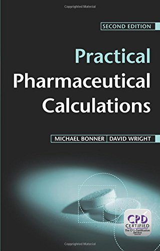 Practical Pharmaceutical Calculations, Second Edition