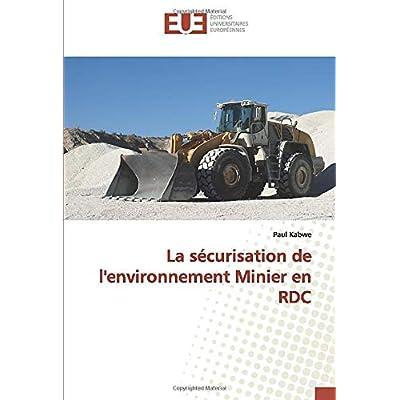 La sécurisation de l'environnement Minier en RDC