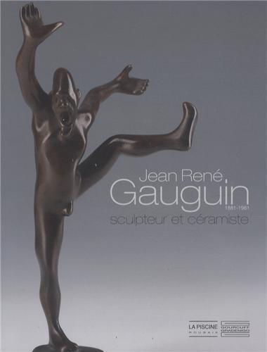 Jean-René Gauguin (1881-1961) : Sculpteur et céramiste