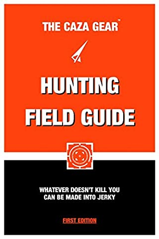 The Caza Gear Hunting Field Guide