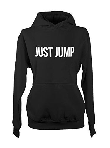 Just Jump Text Amusant Cool Femme Capuche Sweatshirt Noir