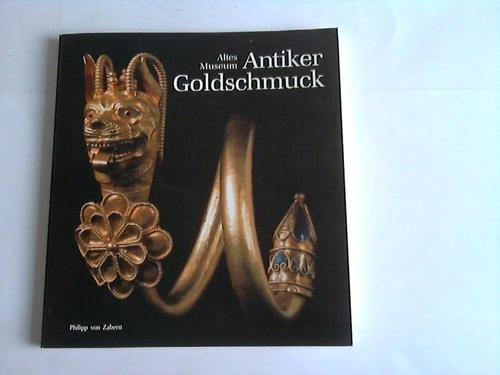 Antiker Goldschmuck, Museumsausgabe