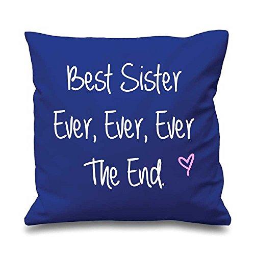 Bleu Housse de coussin Best Sister jamais jamais jamais The End 40,6 x 40,6 cm Maman ami Cadeau Coussin décoratif Maison Fête des Mères