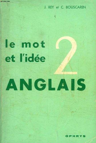 Le mot et l'idee, anglais 2