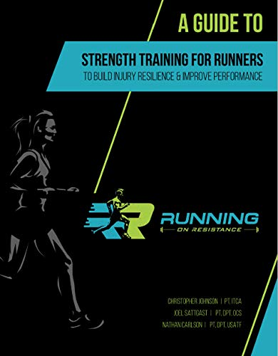 Running on Resistance: A Guide to Strength Training for Runners (English Edition) por Christopher Johnson