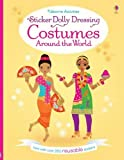 Sticker Dolly Dressing: Costumes Around the World: now with over 250 reusable stickers