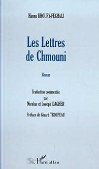 Les Lettres de Chmouni. Roman par Hanna Khoury-Féghali