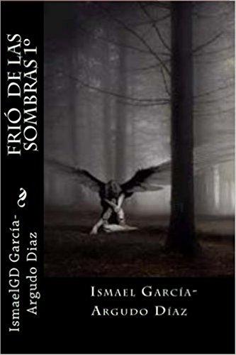 FrÍo  de las Sombras (FrÍo de las sombras en KDP nº 1) por Ismael García-Argudo Diaz
