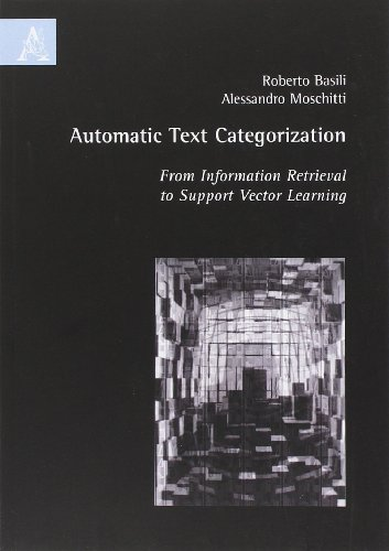 Automatic text categorization: from information retrieval to support vector learning por Roberto Basili