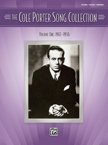 The Cole Porter Song Collection Volume One: 1912-1936 Piano/Vocal/Chords by Cole Porter (2009-11-01)