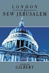 London a New Jerusalem