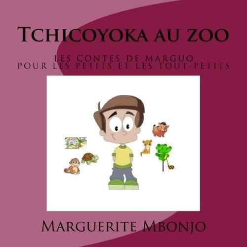Tchicoyoka au zoo par Marguerite Mbonjo