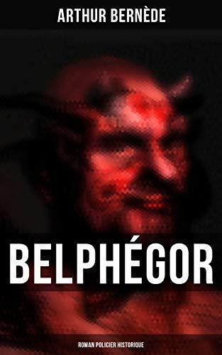 Couverture du livre Belphégor: Roman policier historique