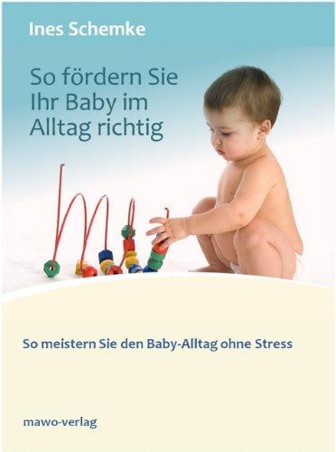 So fördern Sie Ihr Baby im Alltag richtig