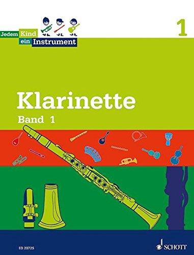 Jedem Kind ein Instrument: Band 1 - JeKi. Klarinette. Schülerheft.