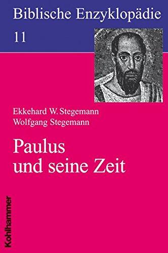 Biblische Enzyklopädie: Paulus und seine Zeit (Biblische Enzyklopadie)