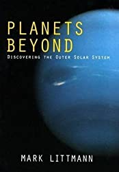 Planets Beyond: Discovering the Outer Solar System (Dover Books on Astronomy) by Mark Littmann (2004-08-19)