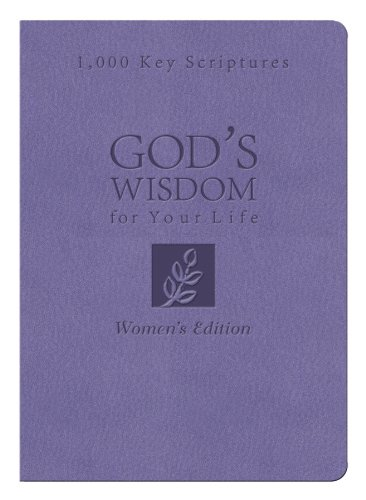 Bible Wisdom for Your Life: Women's Edition