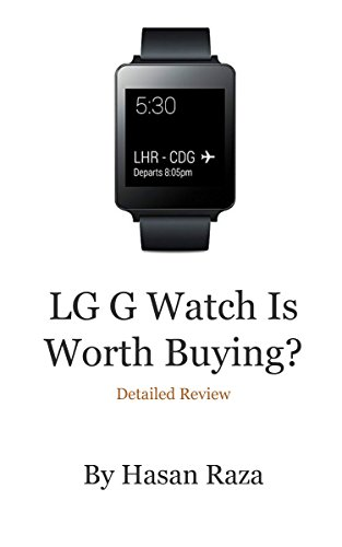 LG G Watch Is Worth Buying?